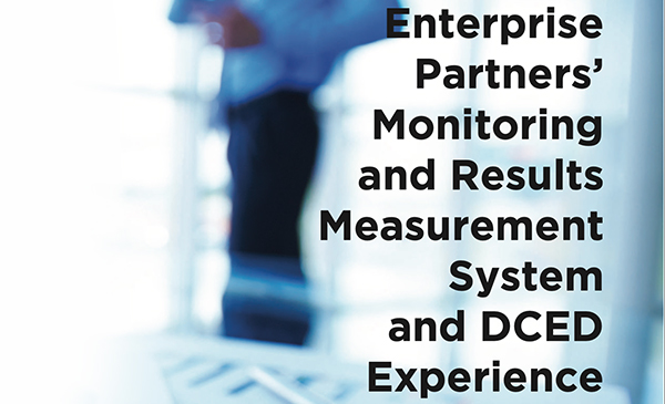 Enterprise Partners' Monitoring and Results Measurement System and DCED Experience