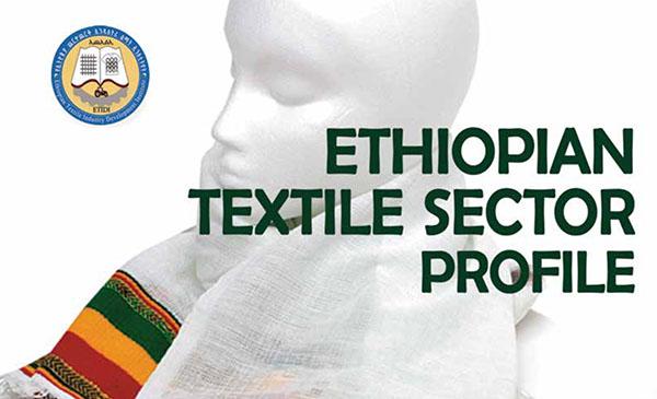Ethiopian Textile Sector Profile