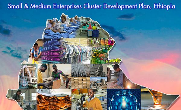 Small & Medium Enterprises Cluster Development Plan, Ethiopia – Report on site assessment and product validation – Oromia region
